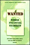 Wanted: World Financial Stability
