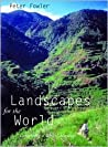 Landscapes for the World: Conserving a Global Heritage
