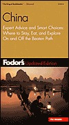 Fodor's China, 2nd Edition: Expert Advice and Smart Choices: Where to Stay, Eat, and Explore On and Off the Beaten Path (Fodor's Gold Guides)