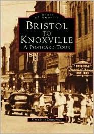 Bristol to Knoxville: A Postcard Tour