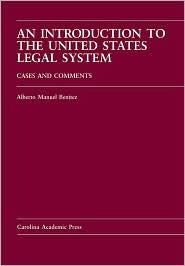 An Introduction to the United States Legal System: Cases and Comments