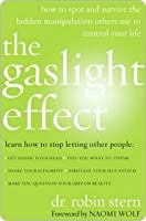 The Gaslight Effect the Gaslight Effect the Gaslight Effect