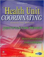 Health Unit Coordinating Certification Review by Myrna ...