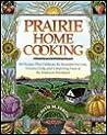 Prairie Home Cooking by Judith M. Fertig