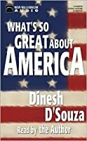 What's So Great About America Unabridged Audio Cassettes
