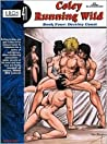 Coley Running Wild Book 4: Destiny Coast (Eros Gn 41)