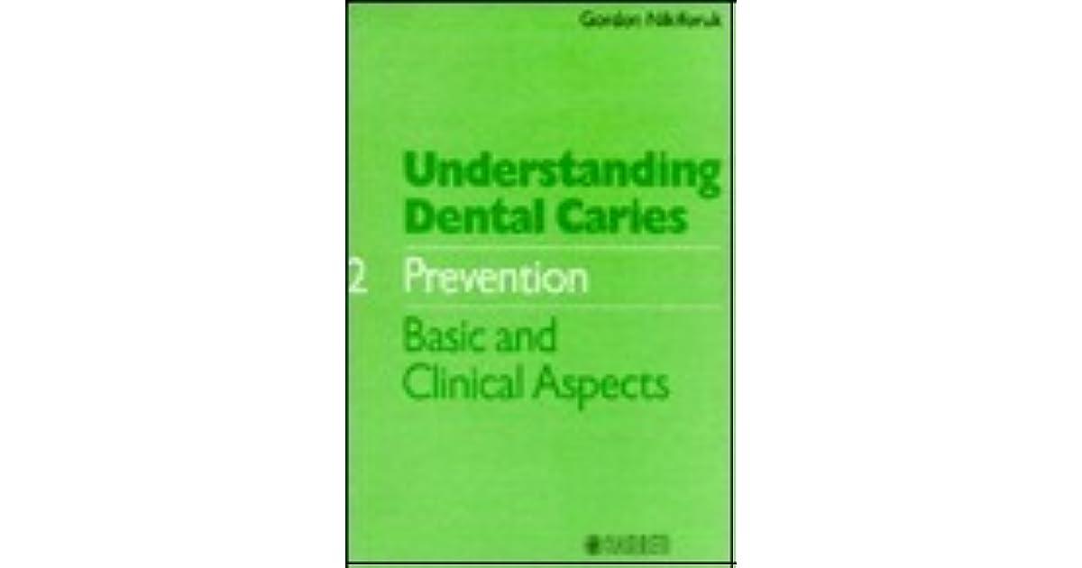 Understanding Dental Carries Prevention By Gordon Nikiforuk