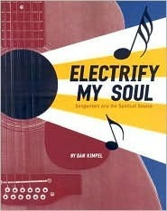 Electrify My Soul Songwriters and