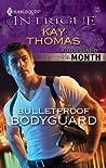 Bulletproof Bodyguard (Bulletproof #3)