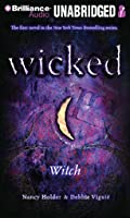 Wicked: Witch (Wicked, #1)