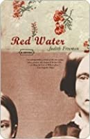 Red Water: A Novel