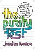 The Purity Test: Your Filth and Depravity Cheerfully Exposed by 2,000 Nosy Questions