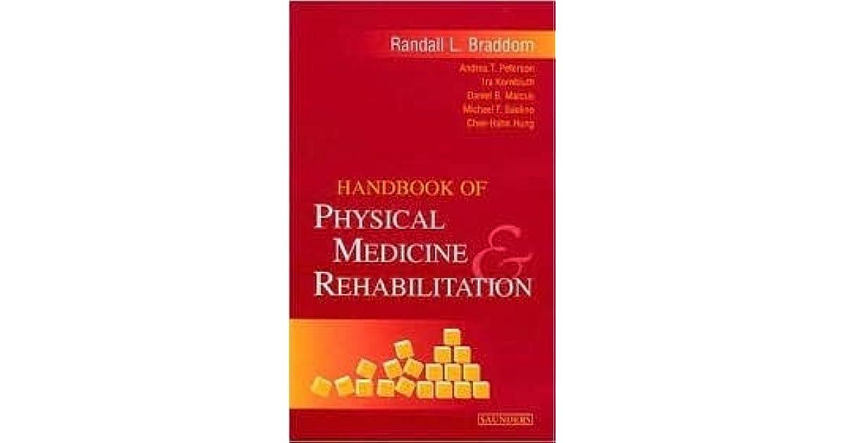 Braddom Physical Medicine And Rehabilitation Pdf