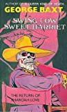 Swing Low, Sweet Harriet (Pharoah Love, #2)