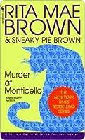 Murder at Monticello (Mrs. Murphy, #3)