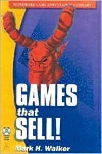 Games That Sell! [With CDROM]