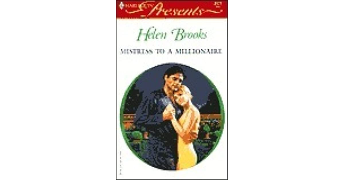 Mistress To A Millionaire By Helen Brooks
