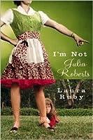 I'm Not Julia Roberts