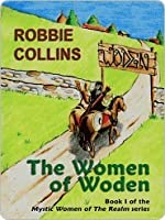 The Women of Woden (Mystic Women of The Realm, #1)