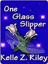 One Glass Slipper