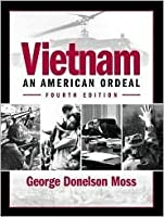 Vietnam: An American Ordeal (Fourth Edition)