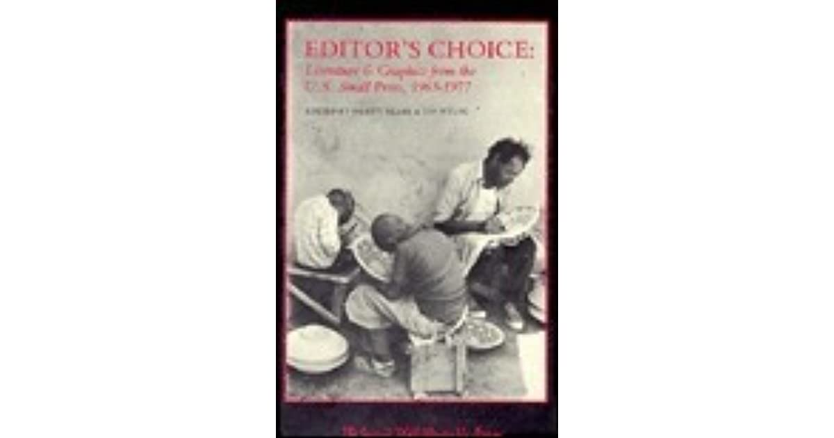 editors choice ii fiction poetry art from the us small press 1978 to 1983 contemporary anthology series