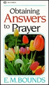 Obtaining Answers to Prayer