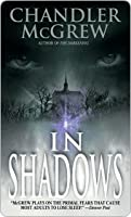 In Shadows in Shadows in Shadows