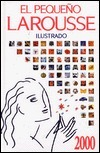 El Pequeno Larousse Illustrado: En Color