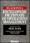 The Blackwell Encyclopedic Dictionary of organisational behaviour