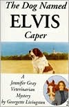 The Dog Named Elvis Caper