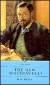 New Machiavelli by H.G. Wells