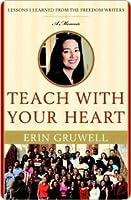 Teach with Your Heart Teach with Your Heart Teach with Your Heart