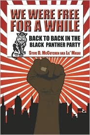 We Were Free for a While: Back to Back in the Black Panther Party