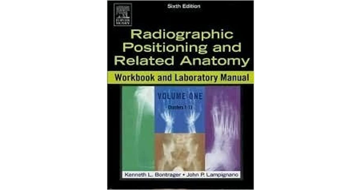 Radiographic Positioning and Related Anatomy Workbook and Laboratory ...