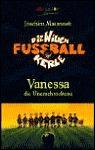 Vanessa die Unerschrockene (Die Wilden Fussballkerle #3)