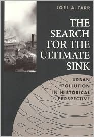 Search for the Ultimate Sink: Urban Pollution in Historical Perspective