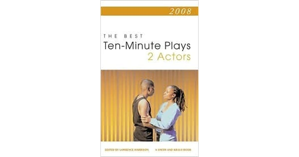 The Best 10-Minute Plays for Two Actors by Lawrence Harbison