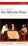 Best 10-Minute Plays for Three or More Actors