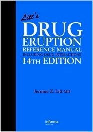 Litt's Drug Eruption Reference Manual Including Drug Interactions, 14th Edition