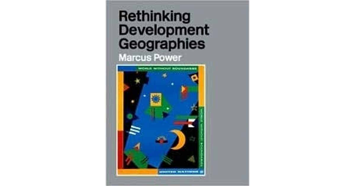 rethinking development geographies marcus power pdf
