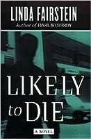 Likely To Die (Alexandra Cooper, #2)