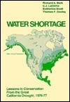 Water shortage: Lessons in conservation from the Great California Drought, 1976-1977