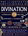 Illustrated Encyclopedia of Divination