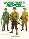 World War II Infantry in Colour Photographs (Europa Militaria, No. 2)
