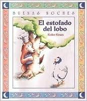 El Estofado Del Lobo (Coleccion)