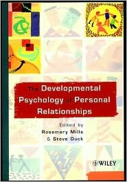 The Developmental Psychology of Personal Relationships