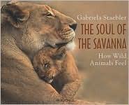 The Soul of Savanna: How Wild Animals Feel