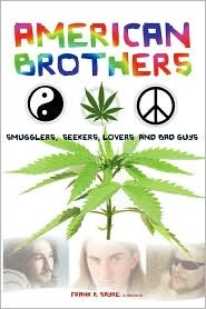 American Brothers: Smugglers, Seekers, Lovers and Bad Guys