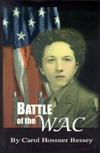 Battle of the WAC Carol Hossner Bessey
